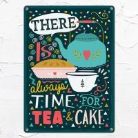Табличка интерьерная металлическая There is always time for tea & cake