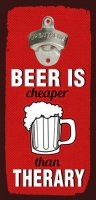 Фото Открывалка бутылок на стену Beer is cheaper than therary