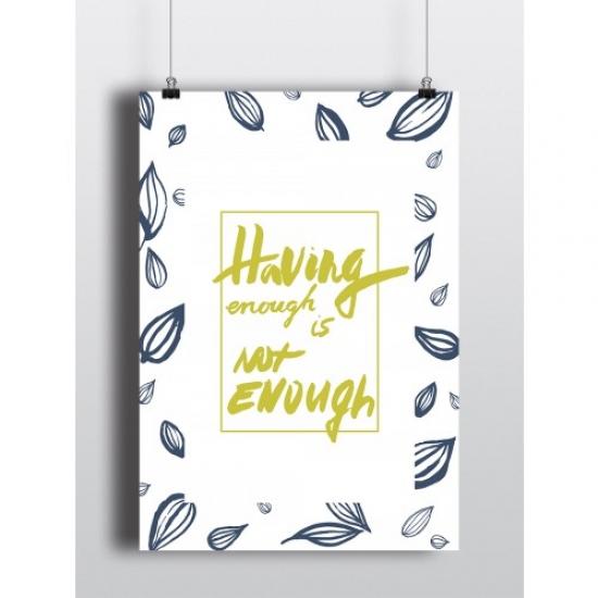 Фото - Постер Having enough купить в киеве на подарок, цена, отзывы