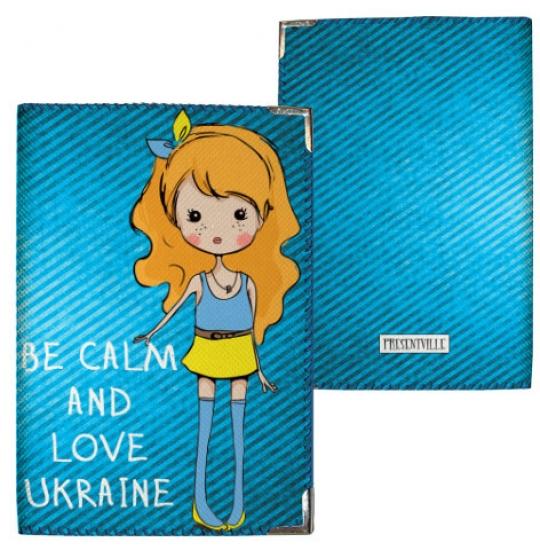 Фото - Обложка на паспорт Be calm and love Ukraine купить в киеве на подарок, цена, отзывы