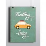 купить Постер Travelling is living цена, отзывы