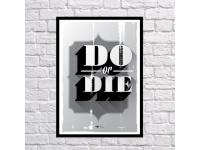 купить Постер Do or Die цена, отзывы