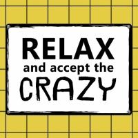 Табличка интерьерная металлическая Relax and accept the crazy