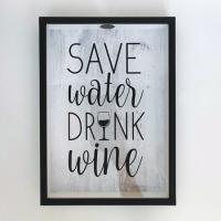 Фото Копилка для винных пробок Береги воду,пей вино
