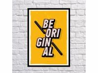 Постер Be Original