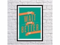 Постер Do Not Wait