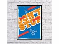 Постер Dont Stop